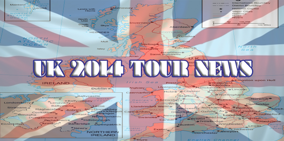 UK 2014 Tour News