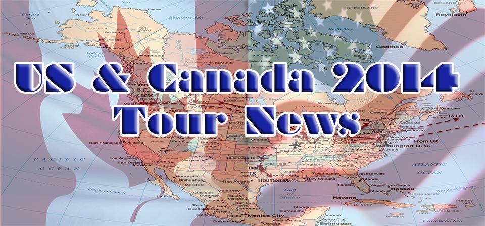 US & Canada 2014 Tour News