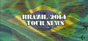 Brazil 2014 Tour News Header