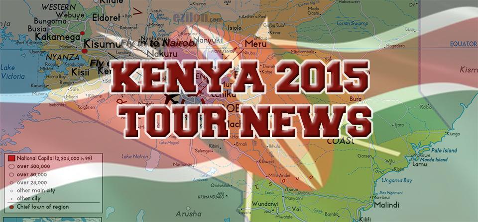 Kenya 2015 Tour News